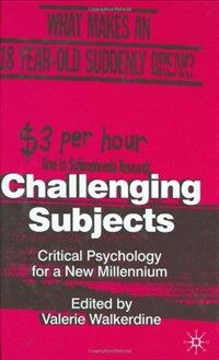 Challenging subjects : critical psychology for a new millennium