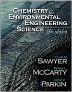 Chemistry for Environmental Engineering and Science (Paperback, 5 Rev ed)
