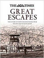Great Escapes : The Story of MI9's Second World War Escape and Evasion Maps (Hardcover)