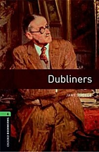 Oxford Bookworms Library: Level 6:: Dubliners (Paperback)