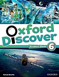 Oxford Discover: 6: Student Book (Paperback)