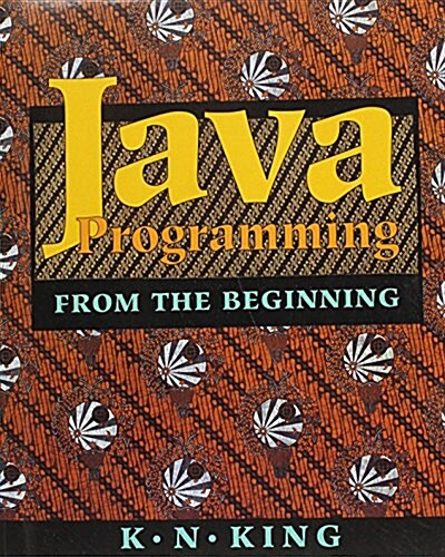 Java Programming : from the Beginning (Paperback, New ed)