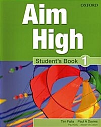 Aim High Level 1 Students Book : A new secondary course which helps students become successful, independent language learners (Paperback)