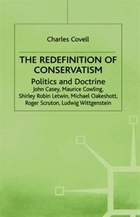 The redefinition of conservatism : politics and doctrine