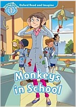 Oxford Read and Imagine: Level 1:: Monkeys in School (Paperback)