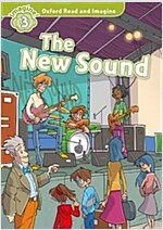 Oxford Read and Imagine: Level 3:: The New Sound audio CD pack (Paperback)