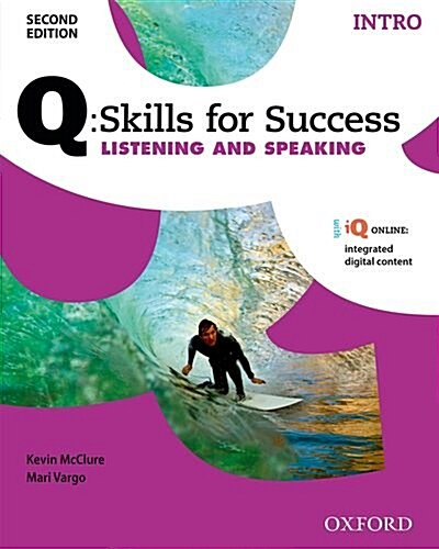 Q Skills for Success: Intro Level: Listening & Speaking Student Book with IQ Online (Package, 2 Revised edition)