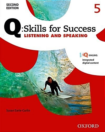 Q Skills for Success: Level 5: Listening & Speaking Student Book with IQ Online (Package, 2 Revised edition)