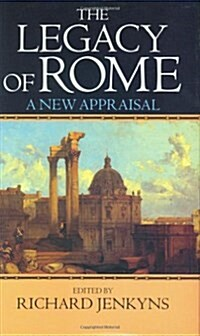 The Legacy of Rome: A New Appraisal (Hardcover)