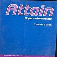 Attain: Upper-Intermediate: Teachers Book (Paperback)