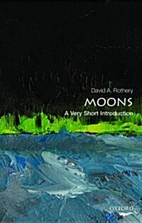 Moons: A Very Short Introduction (Paperback)