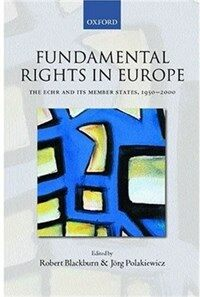 Fundamental rights in Europe: the European Convention on Human Rights and its member states, 1950-2000