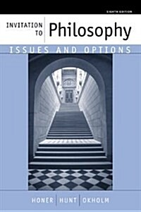 Invitation to Philosophy : Issues and Options (Paperback, 8 Rev ed)