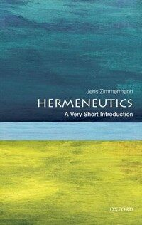 Hermeneutics: A Very Short Introduction (Paperback)