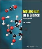 Metabolism at a Glance (Paperback, 4, Revised)