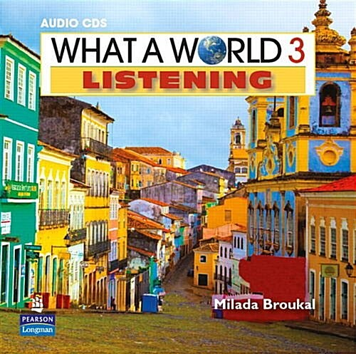 What a World Listening 3 Classroom Audio CD (Other)