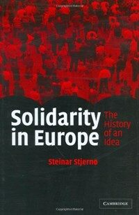 Solidarity in Europe : the history of an idea