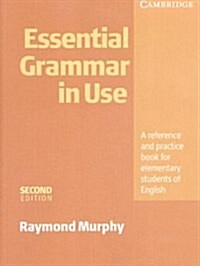Essential Grammar in Use without Answers : A Self-study Reference and Practice Book for Elementary Students of English (Paperback, 2 Rev ed)