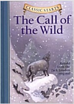 Classic Starts(r) the Call of the Wild (Hardcover, Revised)