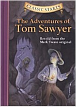 Classic Starts(r) the Adventures of Tom Sawyer (Hardcover, Revised)