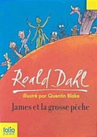 James El La Grosse Peche / James and the Giant Peach (Paperback)