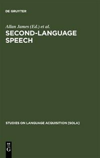 Second-language speech : structure and process
