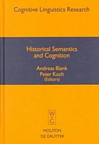 Historical Semantics and Cognition (Hardcover)