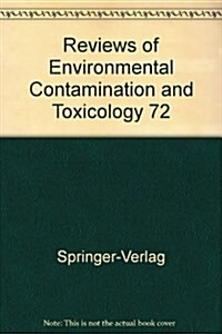Reviews of Environmental Contamination and Toxicology 72 (Hardcover)