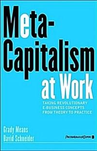 Putting Meta-Capitalism to Work (Hardcover)