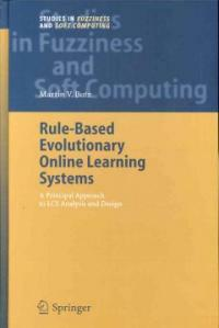 Rule-based evolutionary online learning systems : a principled approach to LCS analysis and design