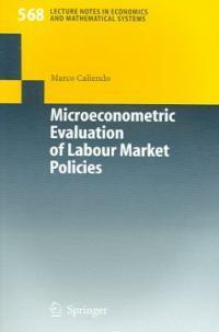 Microeconometric evaluation of labour market policies