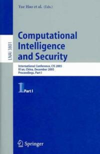 Computational intelligence and security : international conference, CIS 2005, Xi'an, China, December 15-19, 2005 : proceedings