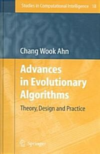 Advances in Evolutionary Algorithms: Theory, Design and Practice (Hardcover, 2006)
