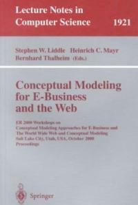 Conceptual modeling for E-business and the Web : ER 2000, Workshops on Conceptual Modeling Approaches for E-Business and The World Wide Web and Conceptual Modeling, Salt Lake City, Utah, USA, October