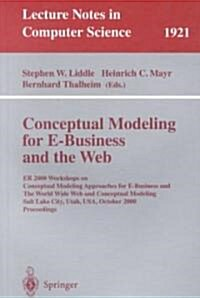 Conceptual Modeling for E-Business and the Web: Er 2000 Workshops on Conceptual Modeling Approaches for E-Business and the World Wide Web and Conceptu (Paperback, 2000)