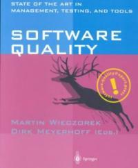 Software quality : state of the art in management, testing, and tools
