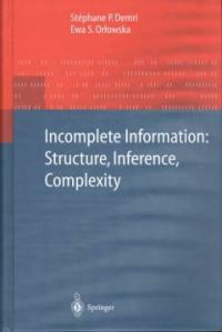Incomplete information : structure, inference, complexity