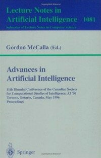 Advances in artificial intelligence : 11th Biennial Conference of the Canadian Society for Computational Studies of Intelligence, AI'96 Toronto, Ontario, Canada, May 21-24, 1996 : proceedings