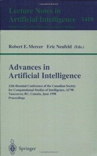 Advances in artificial intelligence : 12th Biennial Conference of the Canadian Society for Computational Studies of Intelligence, AI'98 Vancouver, BC, Canada, June 18-20, 1998 : proceedings