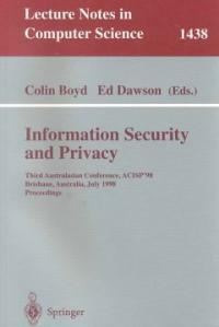 Information security and privacy : Third Australasian conference, ACISP '98, Brisbane, Australia, July 13-15, 1998 : proceedings