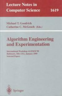 Algorithm engineering and experimentation : international workshop ALENEX '99, Baltimore, MD, USA, January 15-16, 1999 : selected papers