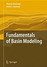 Fundamentals of Basin and Petroleum Systems Modeling (Hardcover)