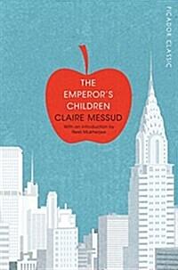 The Emperors Children (Paperback, Main Market Ed.)