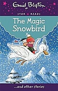 [중고] The Magic Snowbird (Paperback)