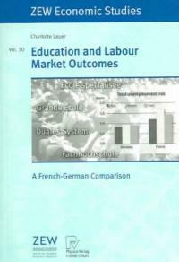 Education and labour markets outcomes : a French-German comparison