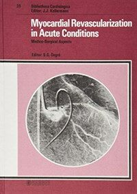 Myocardial revascularization in acute conditions : medico-surgical aspects
