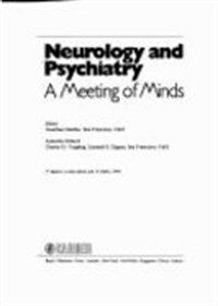 Neurology and psychiatry : a meeting of minds