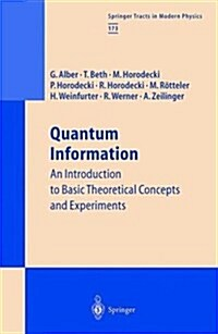 Quantum Information: An Introduction to Basic Theoretical Concepts and Experiments (Hardcover, 2001)