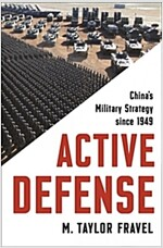 Active Defense: China's Military Strategy Since 1949 (Hardcover)