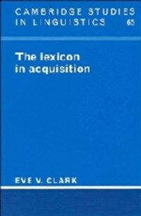 The lexicon in acquisition
